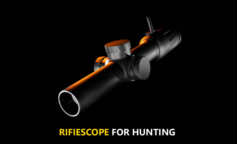 Best Riflescope For Hunting